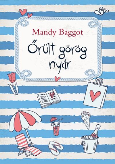 Mandy Baggot - Őrült görög nyár
