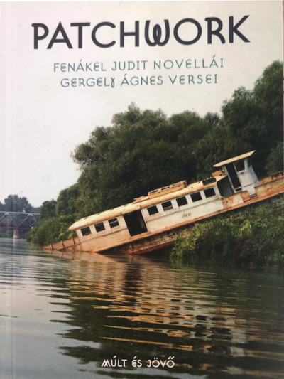 Fenákel Judit - Gergely Ágnes - Patchwork