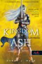 Sarah J. Maas - Kingdom of Ash - Felperzselt királyság (Üvegtrón 7.) - 1. kötet - puha kötés