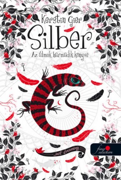 Kerstin Gier - Silber - Az álmok harmadik könyve (Silber 3.) - puha kötés