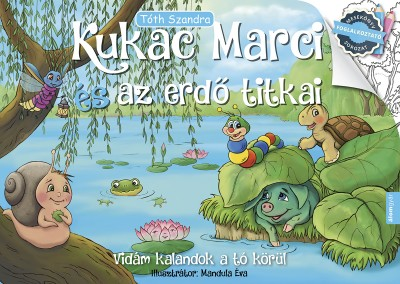 Tóth Szandra - Kukac Marci és az erdő titkai