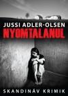Jussi Adler-Olsen - Nyomtalanul