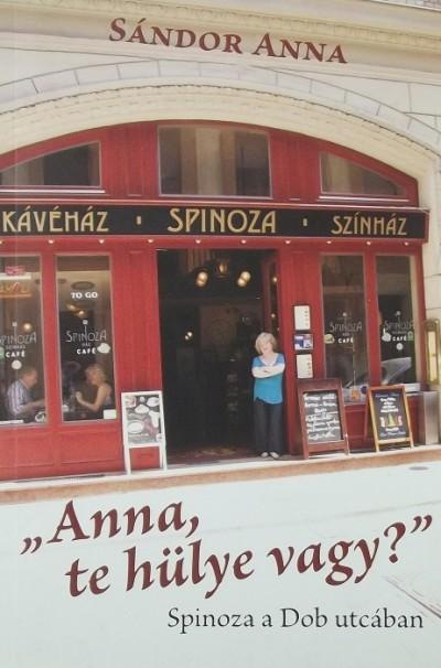 "Sándor Anna - ""Anna, te hülye vagy?"""