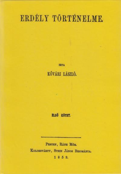 Kővári László - Erdély történelme I.