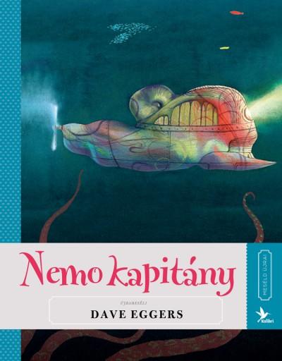 Dave Eggers - Nemo kapitány - Meséld újra! 5.