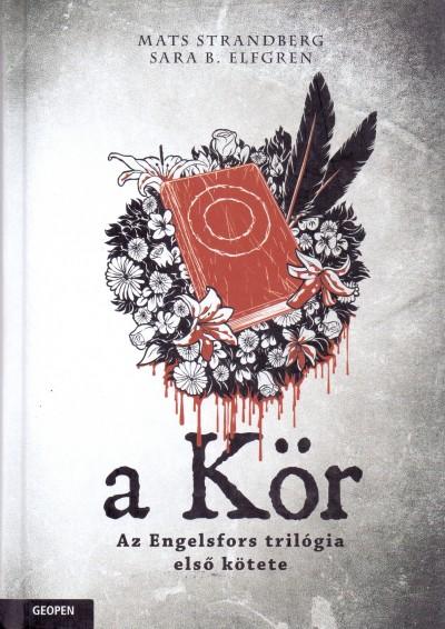 Sara B. Elfgren - Mats Strandberg - A Kör