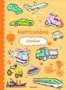 - Matricamánia - Járművek