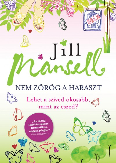 Jill Mansell - Nem zörög a haraszt