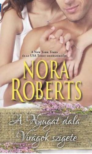 Nora Roberts - A Nyugat dala - Vir�gok szigete