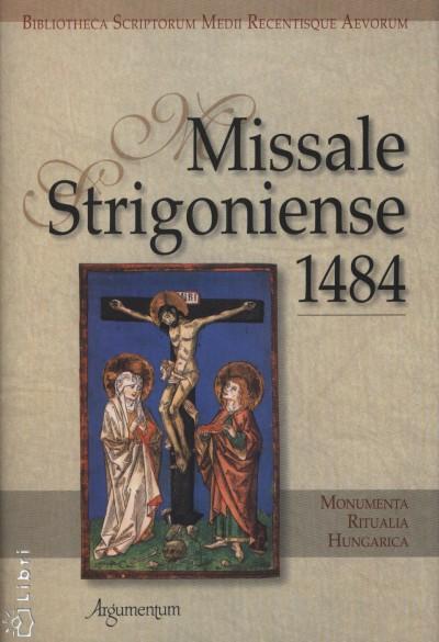 Déri Balázs - Missale Striginiense 1484