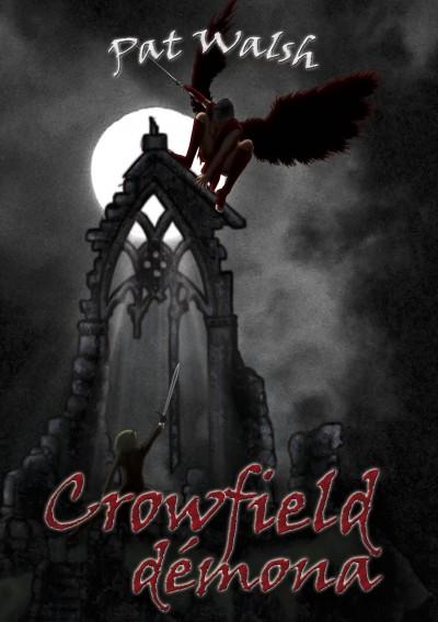 Pat Walsh - Crowfield démona