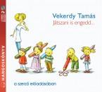 Vekerdy Tamás - Játszani is engedd... - Hangoskönyv