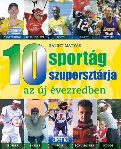 Bálint Mátyás - 10 sportág 10 szupersztárja az új évezredben